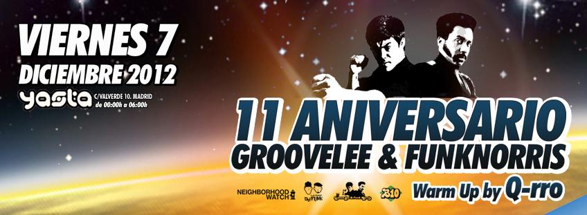 11 aniversario Groove Lee & Funk Norris. V7 MW@Ya'sta