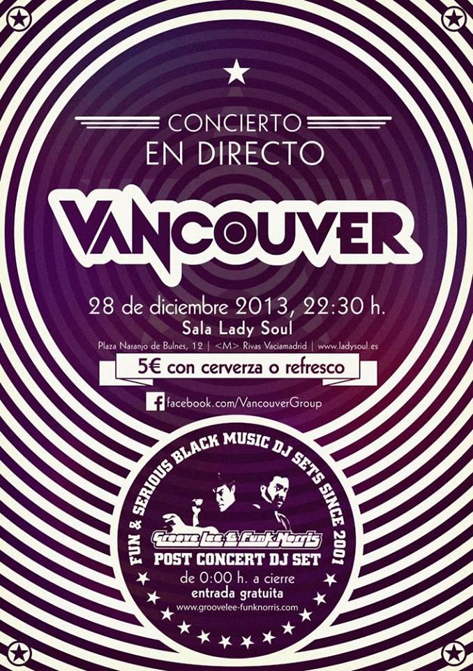 Sab 28 dic2013 Vancouver en concierto + GrooveLee&FunkNorris