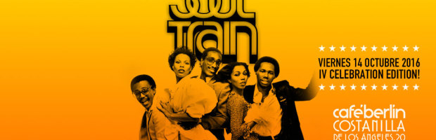 V14 Octubre 2016. SOUL TRAIN 4º CELEBRATION EDITION