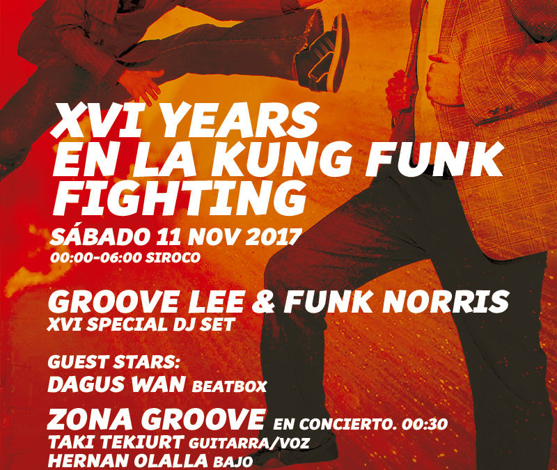 S11 nov. XVI YEARS EN LA KUNG FUNK FIGHTING