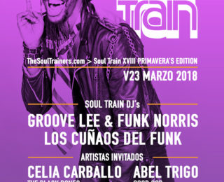 V23 Marzo 2018 – Soul Train XVIII Primavera's Edition @ The Club Café Berlín. Madrid