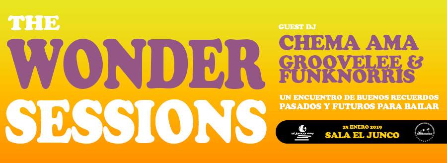 The Wonder Sessions II. GL&FN + Chema AMA @ El Junco clubbing