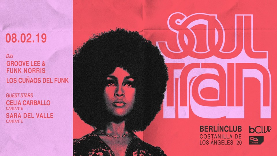 V8 Feb 2019. Soul Train XXIII @ berlinClub Madrid