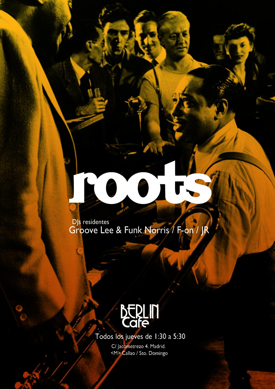 Roots todos los jueves en Café Berlín