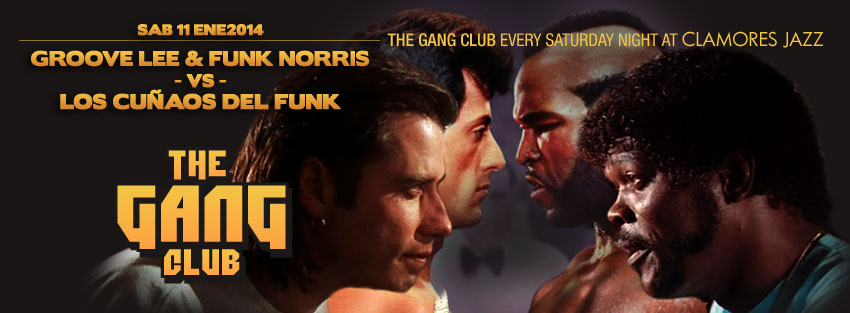 THE GANG Club – SÁB 11 ENE – GROOVE LEE & FUNK NORRIS vs LOS CUÑAOS DEL FUNK