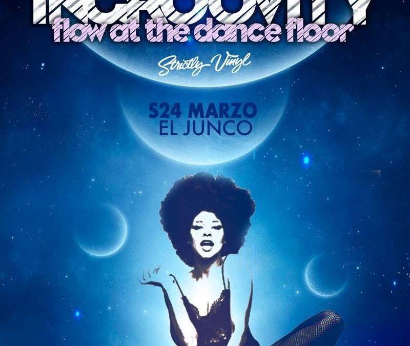 S24 Marzo. INGROOVITY @ El Junco Clubbing