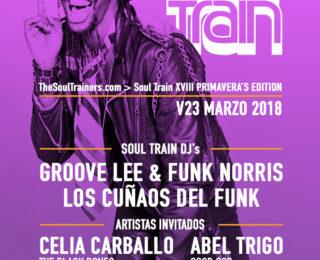 V23 Marzo 2018 – Soul Train XVIII Primavera's Edition @ The Club Café Berlín. Madrid